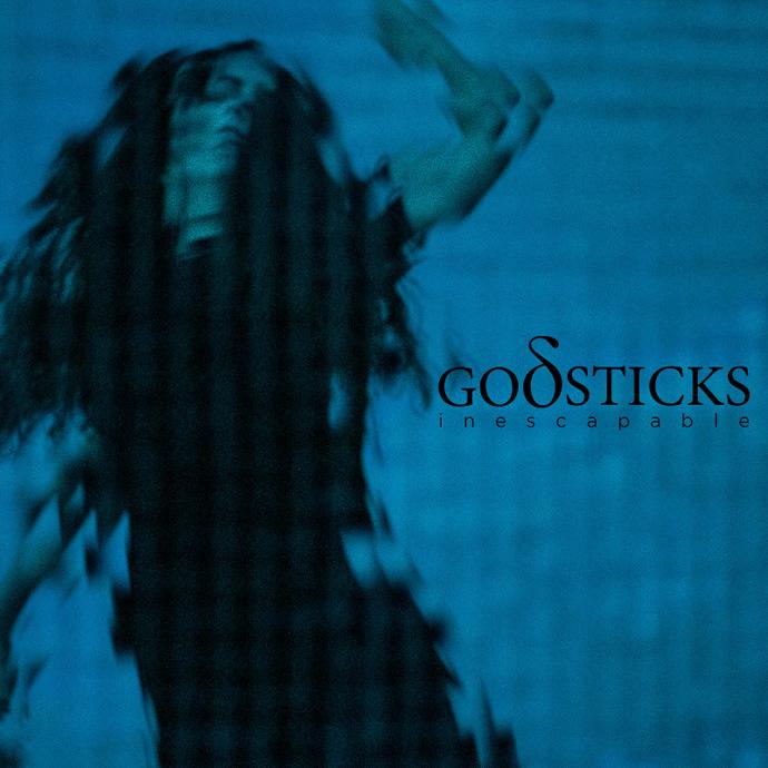 Godsticks-Inescapable