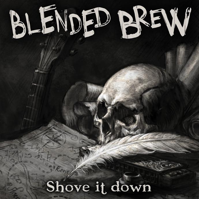 "Blended Brew ""Shove It Down"""