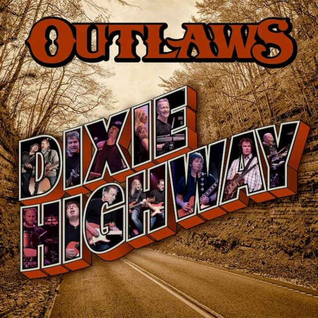 Outlaws Dixie Highway