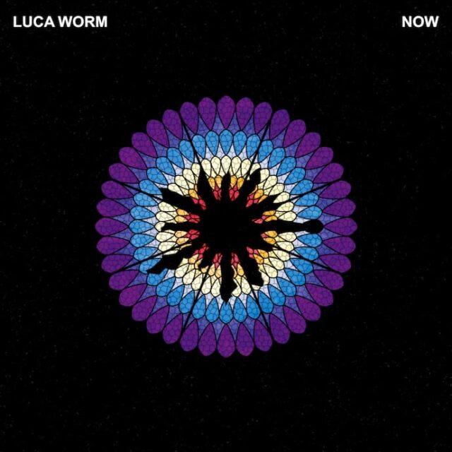"Luca Worm ""Now"""