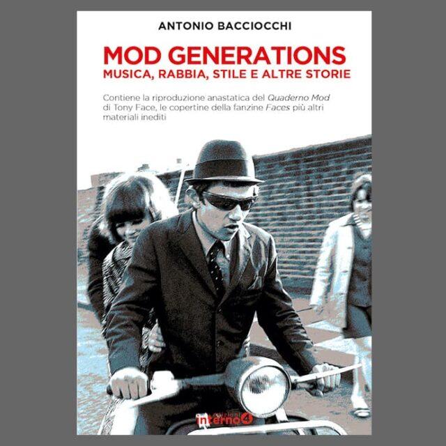 """""""Mod Generations. Musica, rabbia, stile e altre storie"""""""