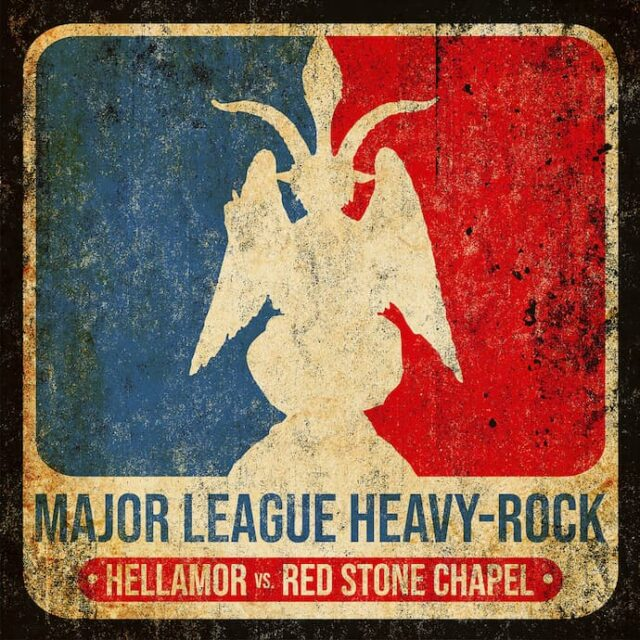 "Hellamor/Red Stone Chapel ""Major-League Heavy Rock"""