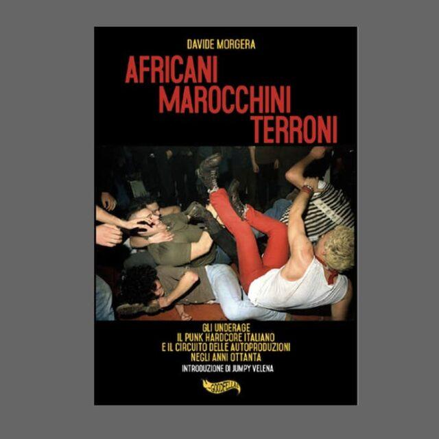 """""""Africani, Marocchini, Terroni"""""""