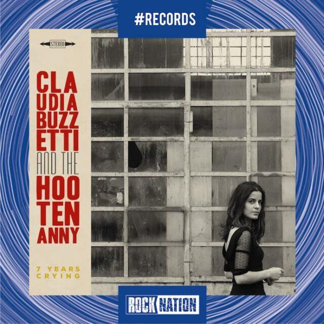 """Claudia Buzzetti And The Hootenanny """"7 Years Crying"""""""