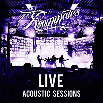 Roommates - Live Acoustic Sessions